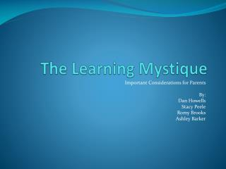 The Learning Mystique