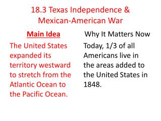 18.3 Texas Independence &  Mexican -American War