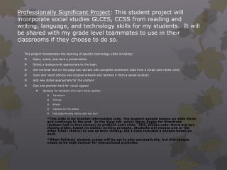 This project incorporates the learning of specific technology skills including:
