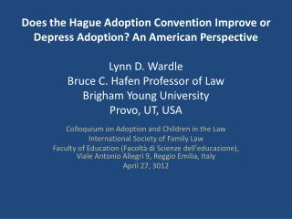 Colloquium on Adoption and Children in the Law  International Society of Family Law