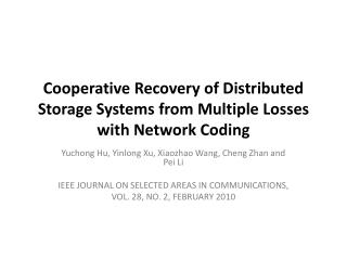 Cooperative Recovery of Distributed Storage Systems from Multiple Losses with Network Coding