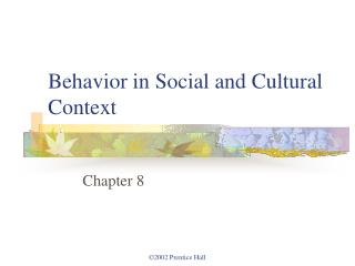Behavior in Social and Cultural Context