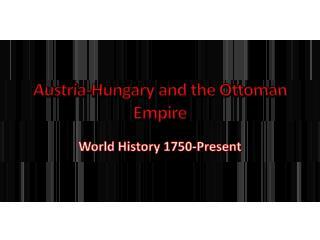 Austria-Hungary and the Ottoman Empire