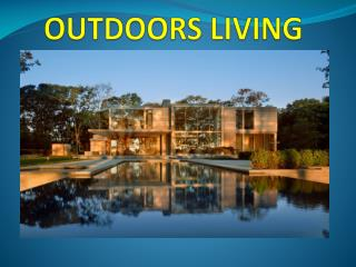 OUTDOORS LIVING