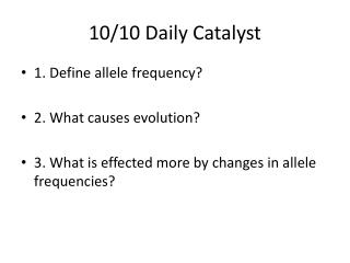 10/10 Daily Catalyst
