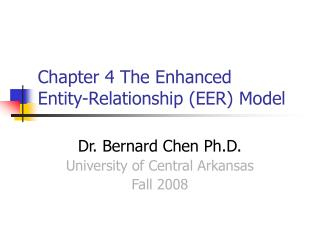 Chapter 4 The Enhanced  Entity-Relationship EER Model