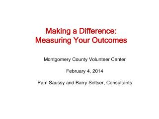 Making a Difference: Measuring Your Outcomes