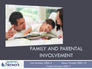 Family and Parental Involvement