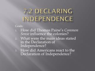 7.2 Declaring Independence