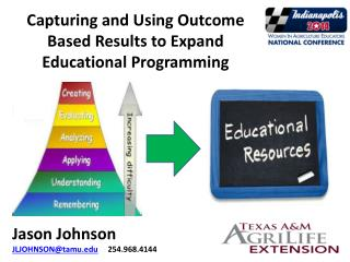 Capturing and Using Outcome Based Results to Expand Educational Programming