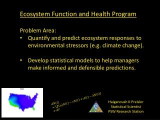 Ecosystem Function and Health Program Problem Area: