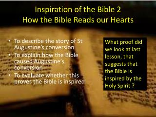 Inspiration of the  Bible 2 How the Bible Reads our Hearts