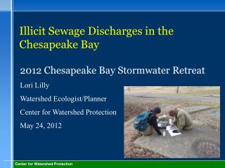 Illicit Sewage Discharges in the Chesapeake Bay