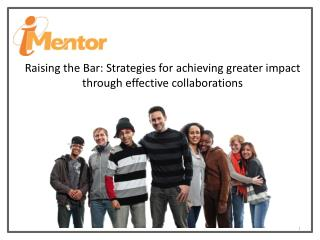 Raising the Bar: Strategies for achieving greater impact through effective  collaborations