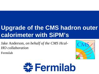 Upgrade of the CMS hadron outer calorimeter with  SiPM's
