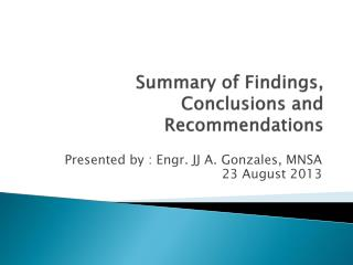 Summary of Findings, Conclusions and Recommendations