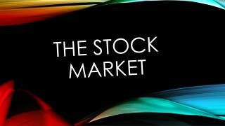 The Stoc k Market