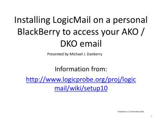 Installing LogicMail on a personal BlackBerry to access your AKO / DKO email