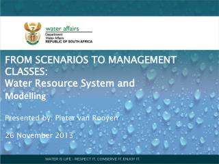 FROM SCENARIOS TO MANAGEMENT CLASSES:  Water Resource System and Modelling