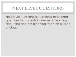 Next  Level Questions