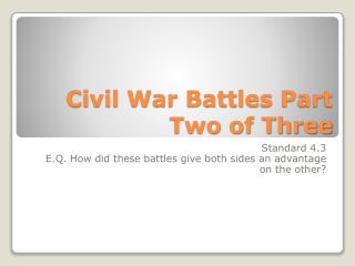 Civil War Battles Part Two of Three
