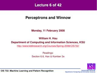Monday, 11 February 2008  William H. Hsu Department of Computing and Information Sciences, KSU kddresearch
