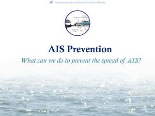 AIS Prevention