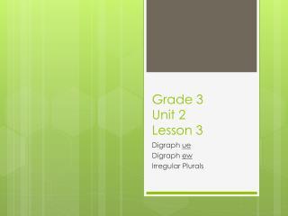 Grade 3  Unit 2 Lesson 3