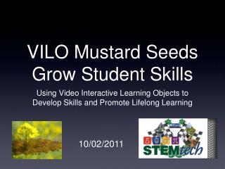 VILO Mustard Seeds Grow Student Skills