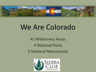 We Are Colorado