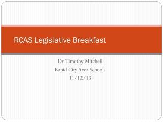 RCAS Legislative Breakfast