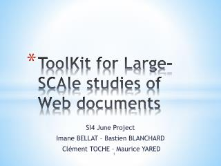 ToolKit for Large-SCAle studies of Web documents
