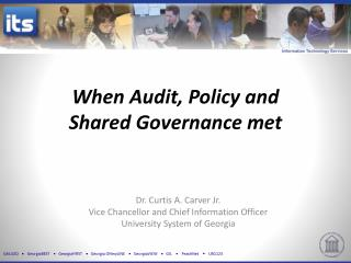 When  Audit ,  Policy  and  Shared Governance  met