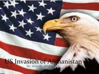 US Invasion of Afghanistan