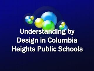 Understanding by Design in Columbia Heights Public Schools