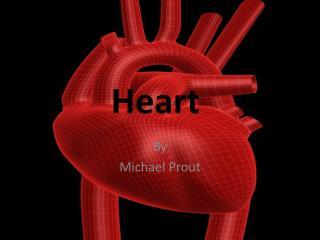 Heart .