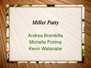 Millet Patty