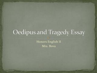 Oedipus and Tragedy Essay