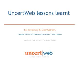 UncertWeb lessons learnt