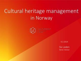 6.2.2014   Siv Leden Senior Advisor