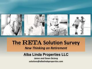 The  RETA  Solution Survey New Thinking on Retirement