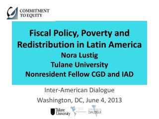 Inter-American Dialogue Washington, DC, June 4, 2013