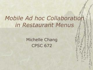 Mobile Ad hoc Collaboration in Restaurant Menus