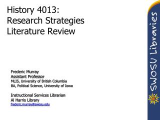 History 4013: Research Strategies Literature Review