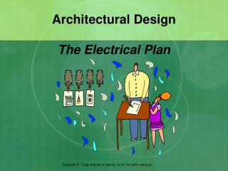 Architectural Design The Electrical Plan