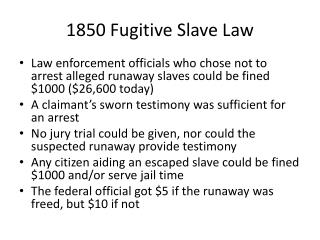 1850 Fugitive Slave Law