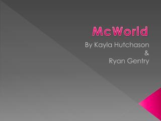 By Kayla Hutchason & Ryan Gentry