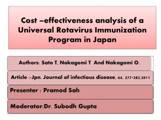 Cost  –effectiveness analysis of a Universal Rotavirus Immunization Program in Japan