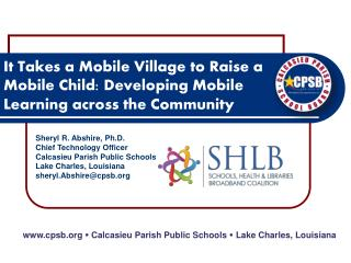 It Takes a Mobile Village to Raise a Mobile Child: Developing Mobile Learning across the Community