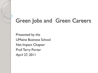 Green Jobs and  Green Careers